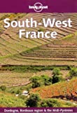 Lonely Planet Southwest France (Travel Survival Kit) (0864427948) by Wilkinson, Julia