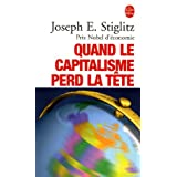Quand le capitalisme perd la ttepar Joseph E. Stiglitz