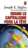 Quand le capitalisme perd la tête par Stiglitz