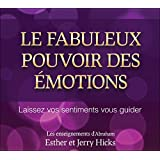 Le fabuleux pouvoir des émotions - Livre audio 2 CD