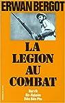 La légion au combat, tome 1 par Bergot