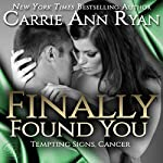 Finally Found You: Tempting Signs, Book 4 | Carrie Ann Ryan