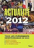 Image de Actualité 2012 - Concours et examens 2013 - Tous les évènements incontournables de 2012