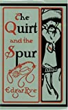 img - for The Quirt and the Spur: Vanishing Shadows of the Texas Frontier (Double Mountain Books) book / textbook / text book