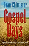 Gospel Days: Reflections for Every Day of the Year (157075280X) by Chittister, Joan