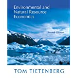 Environmental and Natural Resource Economicsby Tom Tietenberg
