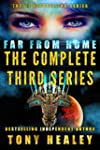 Far From Home: The Complete Third Ser...