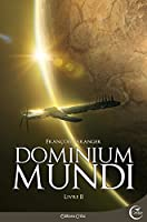 Dominium Mundi, livre 2
