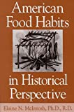 img - for American Food Habits in Historical Perspective by Elaine Mcintosh (1995-12-11) book / textbook / text book