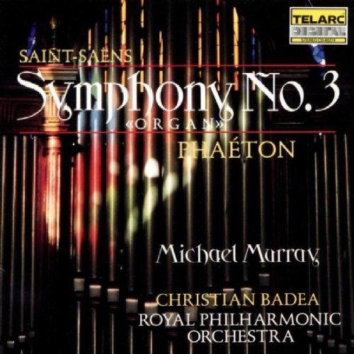 Camille Saint-Saëns: Symphony No.3