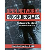img - for [ OPEN NETWORKS, CLOSED REGIMES: THE IMPACT OF THE INTERNET ON AUTHORITARIAN RULE ] By Kalathil, Shanthi ( Author) 2003 [ Paperback ] book / textbook / text book