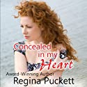 Concealed in My Heart Audiobook by Regina Puckett Narrated by George Taylor