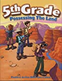 5th Grade Possessing the Land (Positive Action Bible Curriculum)