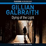 Dying of the Light: An Alice Rice Mystery | Gillian Galbraith