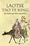 Tao te king: Das Buch vom Sinn und Leben title=