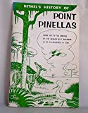 img - for Bethel's history of Point Penellas book / textbook / text book
