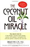 img - for The Coconut Oil Miracle book / textbook / text book