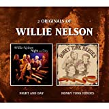 Willie Nelson Night And Day/Honky Tonk Heroes