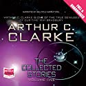The Collected Stories (       UNABRIDGED) by Arthur C. Clarke Narrated by Arte Johnson, Stefan Rudnicki, Harlan Ellison