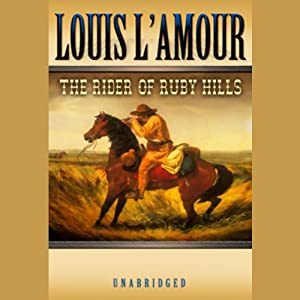The Rider of the Ruby Hills Audiobook