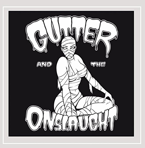 Gutter & The Onslaught