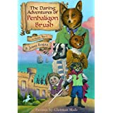 The Daring Adventures of Penhaligon Brushby S. Jones Rogan