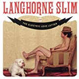 Langhorne Slim - The Electric Love Letter