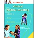 VangoNotes for Pearson's Comprehensive Medical Assisting, Vol. 3: Clinical Medical Assisting  by Nina Beaman, Lorraine Flemming-McPhillips Narrated by Stow Lovejoy, Jessica Tivens