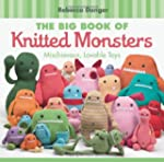 The Big Book of Knitted Monsters: Mis...