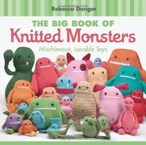 The Big Book Of Knitted Monsters: Mischievous, Lovable Toys front-122269