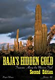 img - for Baja's Hidden Gold: Treasure Along the Mission Trail book / textbook / text book