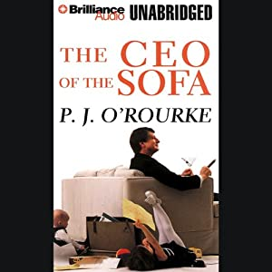 The CEO of the Sofa | [P. J. O'Rourke]