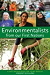 Environmentalists from our First Nations