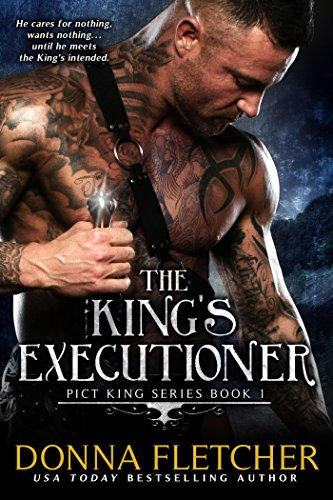 Donna Fletcher - The King's Executioner (Pict King Series Book 1)