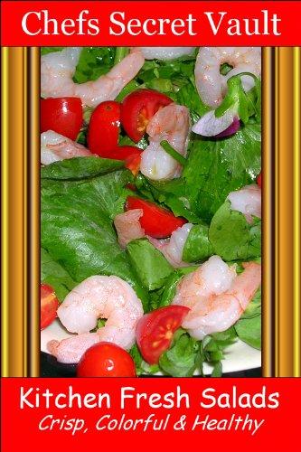 Kitchen Fresh Salads - Crisp, Colorful & Healthy