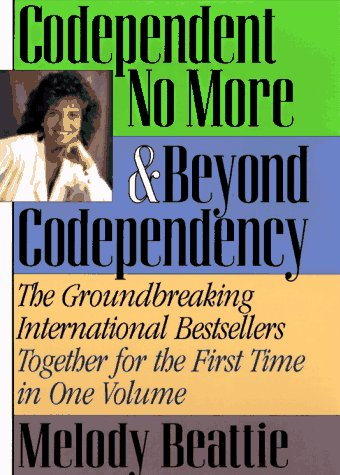 Codependent No More & Beyond Codependency, Beattie, Melody