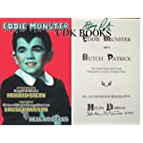 Eddie Munster Aka Butch Patrick: The Untold Story of His Early Hollywood-a, Could-a, Should-a Years ~ Helen Darras