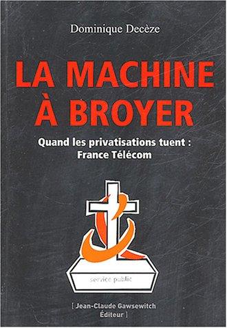 la-machine-a-broyer-france-telecom