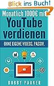 Monatlich 1000€ mit YouTube verdienen