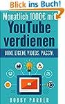 Monatlich 1000€ mit YouTube ve...