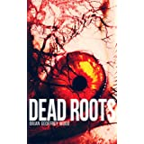 Dead Roots (The Analyst - Paranormal/Psychological Horror Book 1) ~ Brian Geoffrey Wood