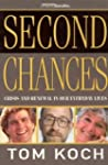 Second Chances: Crisis And Renewal In...