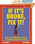 If Its Broke Fix It