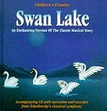 Swan Lake (Plus Free CD) (Childrens Classics Book & CD)