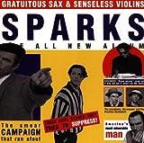 Gratuitous Sax Senseless Violins by Sparks (1995-03-14)