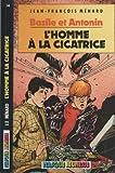 L'Homme à la cicatrice (Basile et Antonin) (2010090799) by Jean-François Ménard