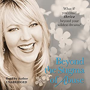 Beyond the Stigma of Abuse Audiobook