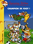 Geronimo Stilton, Tome 28 : Champion...
