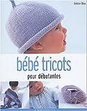 echange, troc Debbie Bliss - Bébé tricots pour débutantes