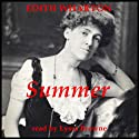 Summer Audiobook by Edith Wharton Narrated by Lyssa Browne